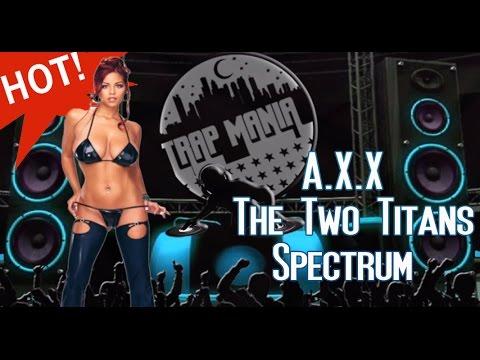 Xxx Mp4 The Two Titans A X X Spectrum FREE DL 3gp Sex