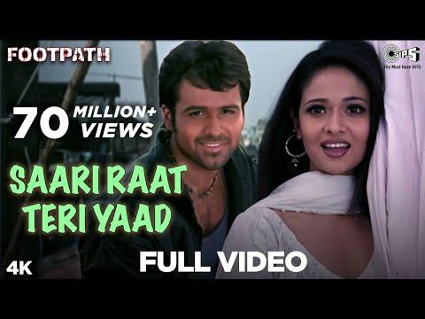 Saari Raat Teri Yaad Full Video Footpath Emraan Hashmi Alka Yagnik & Udit Narayan