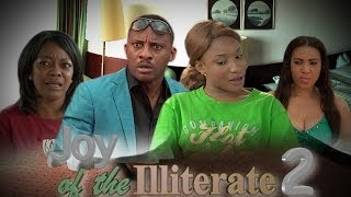 Joy of the Illiterate 2  -  Nigeria Nollywood Movie