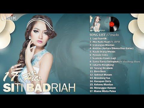 Siti Badriah Video Lirik 17 Hits Lagu Dangdut Terpopuler