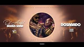 DJ ARAFAT - DOSABADO VERSION COUPER DECALER (AUDIO OFFICIEL)