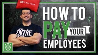 How to Pay Your Employees