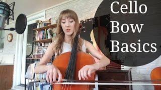 Cello Bow Basics | How To Music | Sarah Joy