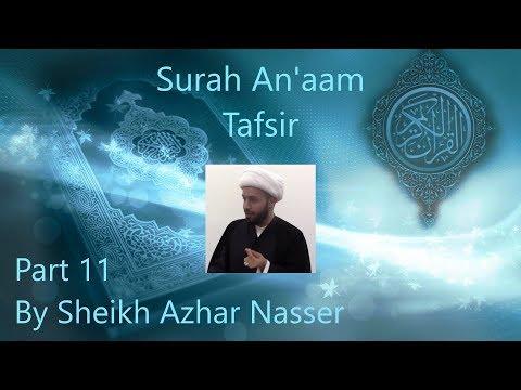 Xxx Mp4 Surah An Aam Tafsir Part 11 Quran Sheikh Azhar Nasser English 3gp Sex