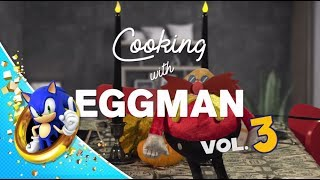 Cooking with Eggman Vol. 3