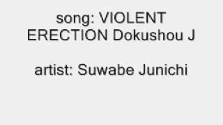 Violent Erection Dokushou J
