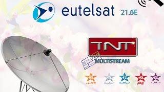 إستقبال قنوات TNT المغربية على Eutelsat 21E