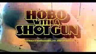 Hobo With a Shotgun (Fake Trailer)