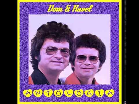 Dom e Ravel -  Os maiores sucessos