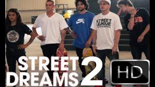 Street Dreams 2 (Official Trailer 2016 HD) Paul Rodriguez Movie