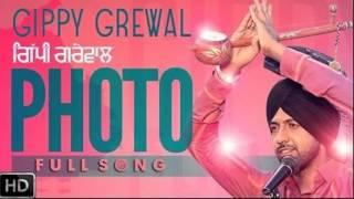Photo - Gippy Grewal | Full Audio Song | Panj-aab Records | Latest Punjabi Song 2016