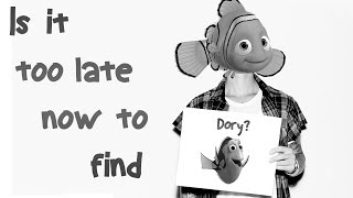Is It Too Late Now To Find Dory? (Finding Dory/Justin Bieber