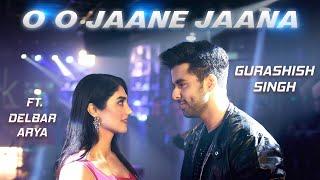 Oh Oh Jane Jaana | Recreated| Gurashish Singh| Delbar Arya|Tanveer Singh Kohli