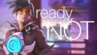Overwatch GMV- READY OR NOT