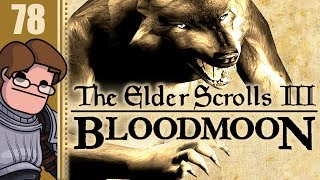 Let's Play The Elder Scrolls III: Morrowind - Bloodmoon Part 78 (Patreon Chosen Game)