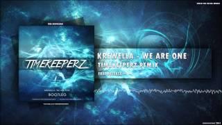 Krewella - We Are One (Timekeeperz Bootleg)