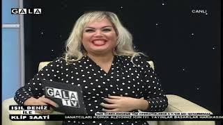Işıl Deniz ile Klip Saati Gala Tv 26 Kasım 2018 2.Kısım