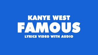 Kanye West FAMOUS (Official Lyric Video)