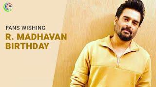 Fans Wishing R. Madhavan on His Birthday