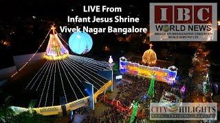 Live_IBC World News_Annual Festivity of Infant Jesus Shrine_Bangalore