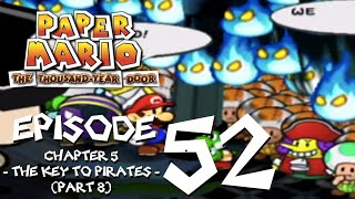 Let's Play Paper Mario: The Thousand-Year Door - Episode 52 - The Best Treasure Of All: Friendship
