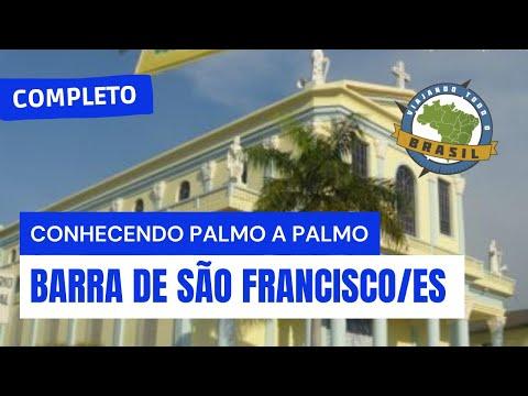 Viajando Todo o Brasil Barra de São Francisco ES Especial