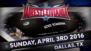 WrestleMania 32 - Live from Dallas Texas, April 3, 2016