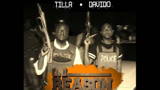 Tilla - Oni Reason ft Davido