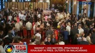 SONA: Mahigit 1,000 mayors, ipinatawag at kinausap ni Pres. Duterte sa Malacañang