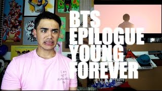 BTS 'EPILOGUE' - Young Forever MV Reaction [DREAM, HOPE, KEEP GOING]