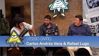Castigo Divino: Carlos Andrés Vera & Rafael Lugo