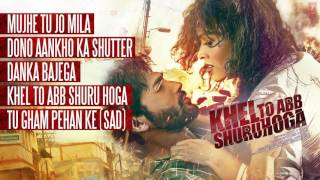 Khel To Abb Shuru Hoga Full Songs (AUDIO JUKEBOX) | Ruslaan Mumtaz, Devshi Khanduri
