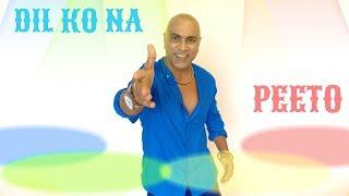 BABA SEHGAL - DIL KO NA PEETO ( Hindi DESPACITO cover )