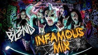 INFAMOUS MIX - DJ BL3ND