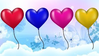 Cartoon For Children || Learn Colors Heart Balloons Video For Kids || Nursery Rhymes