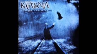 Katatonia - In death, a song (Tonigth´s Decision)