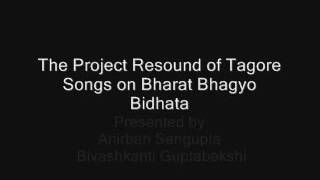 Anirban Sengupta - The Project Resound of Tagore Songs on Bharat Bhagyo Bidhata