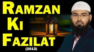 Ramzan Ki Fazilat By Adv. Faiz Syed (2013)