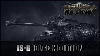 World of Tanks - Live: IS-6 B - Black Edition [ deutsch   gameplay ]