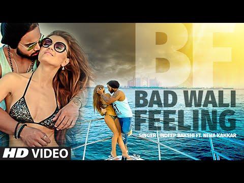 Xxx Mp4 Indeep Bakshi Quot BAD WALI FEELING Quot Video Song Ft Neha Kakkar T Series 3gp Sex