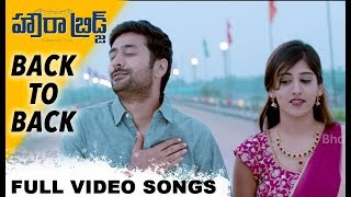 Howrah Bridge Full Video Songs - Back To Back - Rahul Ravindran, Chandini Chowdary