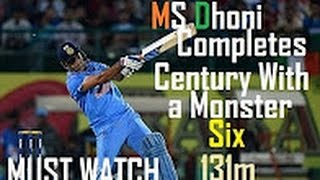 MS Doni hits 131m Six | Monstor Six from Dhoni Completes Century with a Six