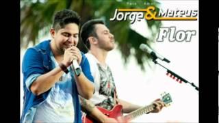 Jorge e Mateus - Flor (Oficial do DVD 2012) Ao Vivo em Jurere HDTV