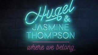 HUGEL & Jasmine Thompson – Where We Belong (Official Lyric Video)