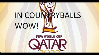 Qatar World Cup 2022 in Countryballs *not really* - Part 1 - The Group Stage