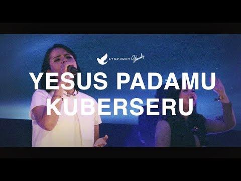 Yesus pada Mu Kuberseru OFFICIAL MUSIC VIDEO