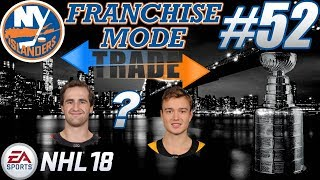 """NHL 18 Franchise Mode - New York Islanders #52 """"WE WANT THE CUP"""""""