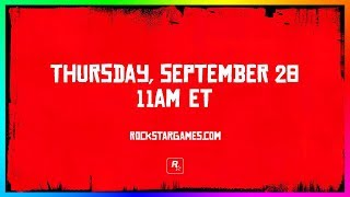 NEW Red Dead Redemption 2 Reveal On September 28th 11AM EST - Trailer, Release Date & More!? (RDR2)