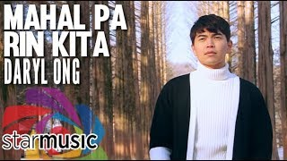 Daryl Ong - Mahal Pa Rin Kita (Official Music Video)