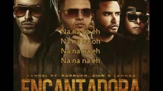 Encantadora Remix - Yandel Ft. Farruko y Zion y Lennox (Letra)